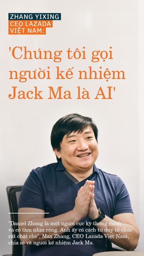 CEO Lazada Viet Nam: 'Chung toi goi nguoi ke nhiem Jack Ma la AI' hinh anh 1