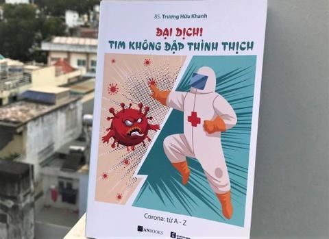 Bac si Truong Huu Khanh: 'Dai dich! Tim khong dap thinh thich' hinh anh
