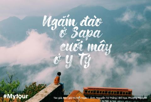 #Mytour: Hanh trinh 3 ngay ngam dao Sa Pa, cuoi may o Y Ty hinh anh 1