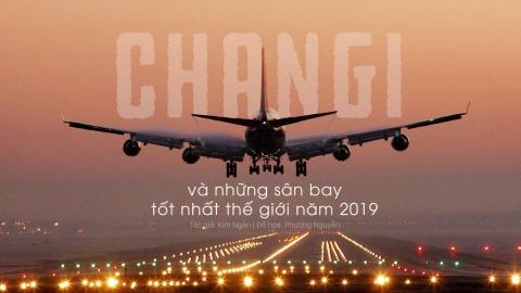 Changi va nhung san bay tot nhat the gioi nam 2019 hinh anh 1