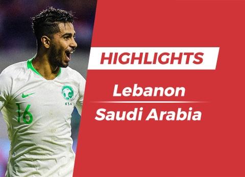 Highlights Asian Cup 2019: Lebanon 0-2 Saudi Arabia hinh anh