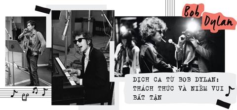 Dich ca tu Bob Dylan: Thach thuc va niem vui bat tan hinh anh 2