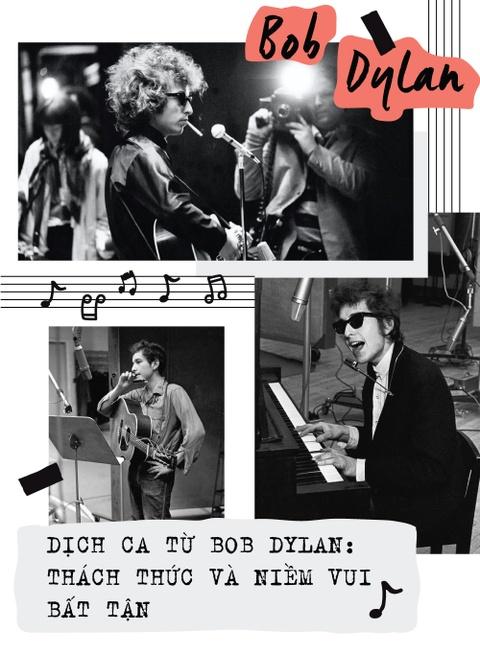 Dich ca tu Bob Dylan: Thach thuc va niem vui bat tan hinh anh 1
