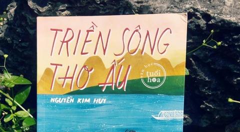 'Trien song tho au': Nhung chuyen ke mai van con hinh anh