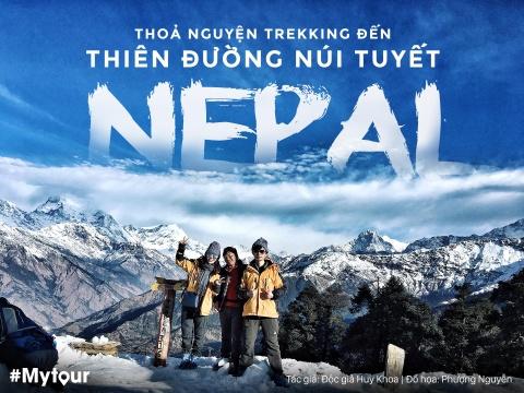 #Mytour: Thoa nguyen trekking thien duong nui tuyet Nepal hinh anh 1