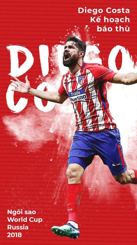 Diego Costa va ke hoach bao thu ca the gioi tai World Cup 2018 hinh anh 1