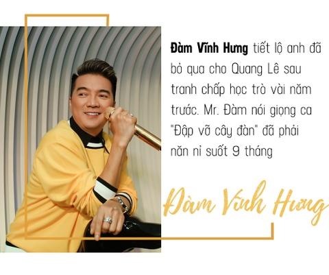 Dam Vinh Hung: 'Quang Le phai nan ni suot 9 thang toi moi bo qua' hinh anh 1