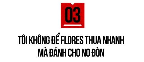 Cung Le: 'Toi se danh cho Flores no don vi bat nat vo su Viet Nam' hinh anh 11