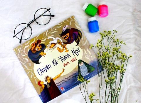 Yêu tiếng Việt và vui học tiếng Anh qua các thành ngữ