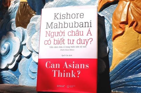Châu Á thụt lùi, mất vị thế do không biết tư duy?