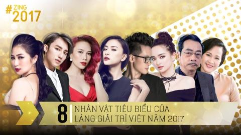 8 nghe si tieu bieu cua showbiz Viet 2017 hinh anh 2