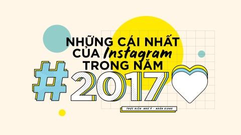 10 'ky luc' dang quan tam nhat tren Instagram nam 2017 hinh anh 1