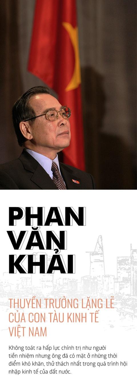 Ong Phan Van Khai: Thuyen truong lang le cua con tau kinh te Viet Nam hinh anh 1