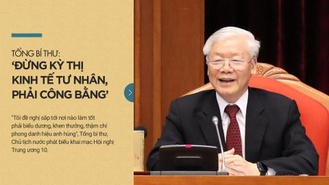 Tong bi thu: 'Dung ky thi kinh te tu nhan, phai cong bang' hinh anh 2