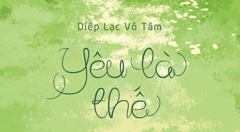 'Yeu la the' - mot Diep Lac Vo Tam vo cung khac biet hinh anh