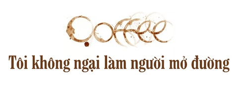 CEO K Coffee: The gioi uong ca phe mot kieu, nguoi Viet uong mot kieu hinh anh 5