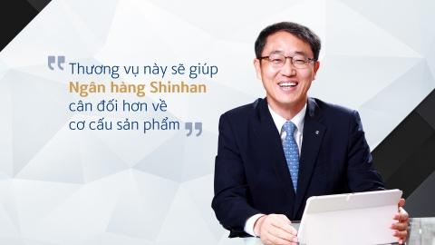 CEO Shinhan: 'Tang loi ich khach hang khi hoan tat chuyen giao' hinh anh 8