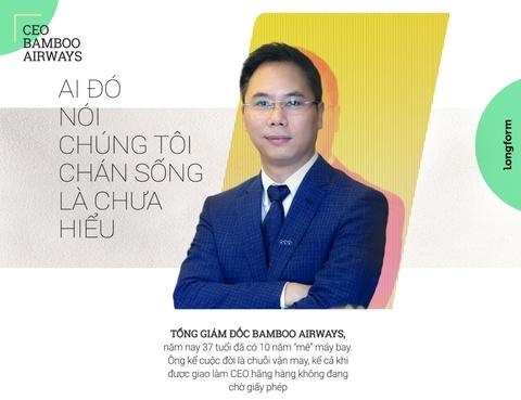 CEO Bamboo Airways: 'Ai do noi chung toi chan song la chua hieu' hinh anh 2