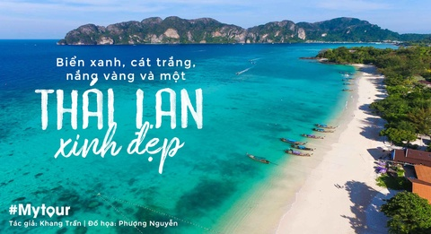 #Mytour: Bien xanh, cat trang, nang vang va mot Thai Lan xinh dep hinh anh 1
