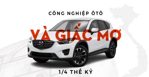 Cong nghiep oto va giac mo 1/4 the ky hinh anh 1