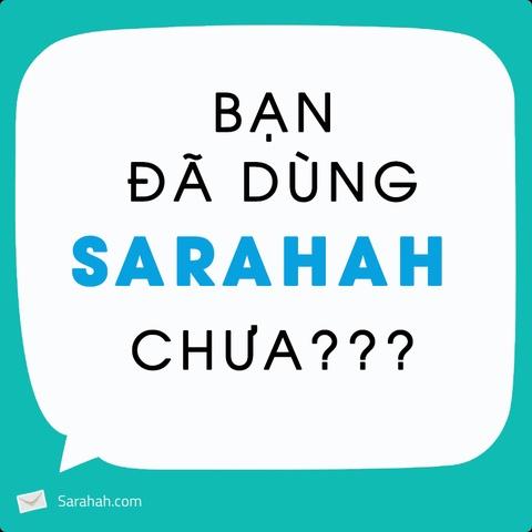 Sarahah - ung dung nhan tin nac danh dang gay bao mang xa hoi hinh anh