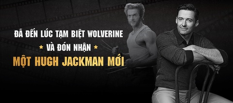 Da den luc tam biet Wolverine va don nhan mot Hugh Jackman moi hinh anh 2