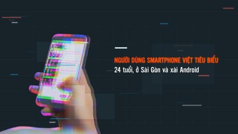 Nguoi dung smartphone Viet tieu bieu: 24 tuoi, o Sai Gon, xai Android hinh anh 2