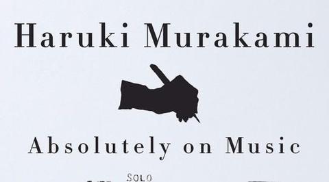 haruki murakami viet absolutely on music hinh anh