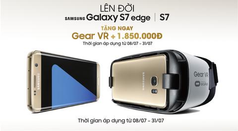 Mua Samsung Galaxy S7 va S7 edge, nhan kinh Gear VR hinh anh
