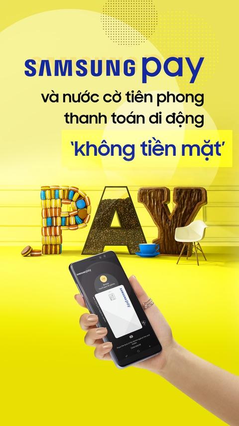 Samsung Pay va nuoc co tien phong thanh toan di dong 'khong tien mat' hinh anh 1