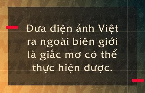 Ngo Thanh Van: 'Toi muon xay dung vu tru co tich cho dien anh Viet' hinh anh 9