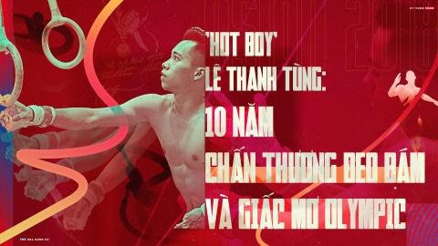 'Hot boy' Le Thanh Tung: 10 nam chan thuong deo bam va giac mo Olympic hinh anh