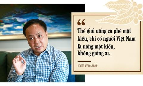 CEO K Coffee: The gioi uong ca phe mot kieu, nguoi Viet uong mot kieu hinh anh 4