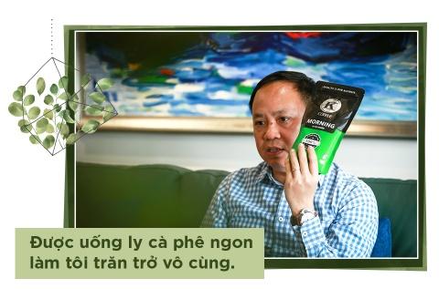 Nhung phat ngon gay chu y cua ong chu ca phe Viet chuan quoc te hinh anh 1