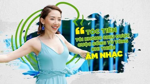 Toc Tien: 'Toi khong chiu duoc cuoc song tu tung khi thieu am nhac' hinh anh 2