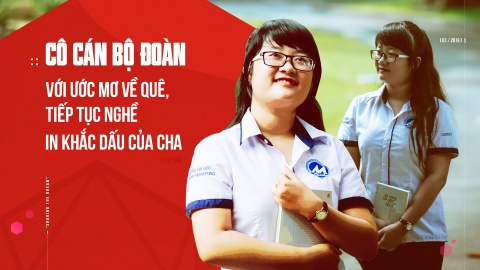 Co can bo Doan voi uoc mo ve que, tiep tuc nghe in khac dau cua cha hinh anh