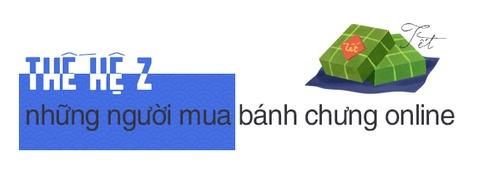Chiec banh chung va quan niem an Tet cua 2 the he Y - Z hinh anh 5