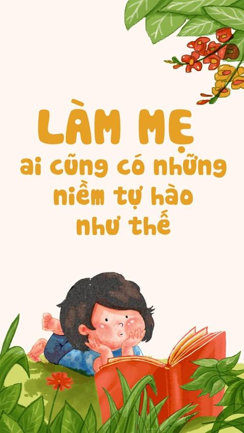 Lam me, ai cung co nhung niem tu hao nhu the hinh anh 1