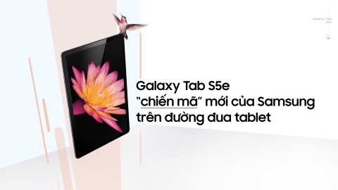 Galaxy Tab S5e - 'chien ma' moi cua Samsung tren duong dua tablet hinh anh 2