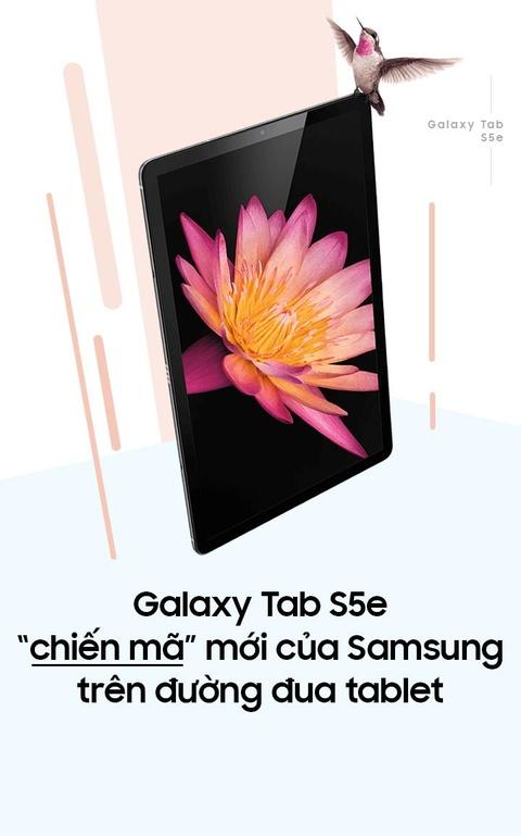Galaxy Tab S5e - 'chien ma' moi cua Samsung tren duong dua tablet hinh anh 1