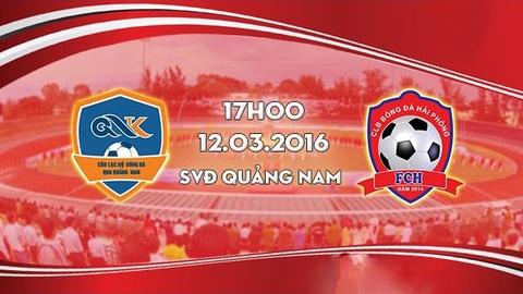 Video bong da: QNK Quang Nam vs Hai Phong hinh anh