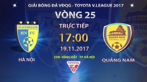 Truc tiep vong 25 V.League: CLB Ha Noi vs CLB Quang Nam hinh anh