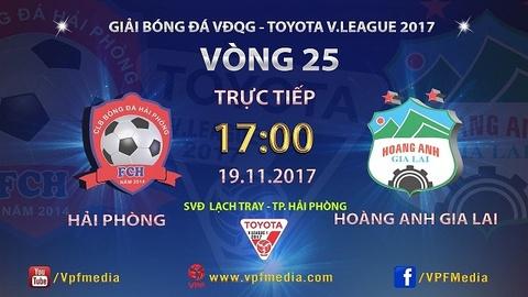 Truc tiep vong 25 V.League: CLB Hai Phong vs Hoang Anh Gia Lai hinh anh