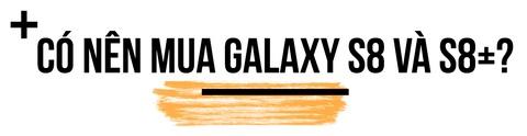 Danh gia Galaxy S8 va S8+: Net loi cuon cua su lieu linh hinh anh 12
