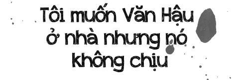 Doan Van Hau: Neu khong da bong, se lam chang lo xe hinh anh 6
