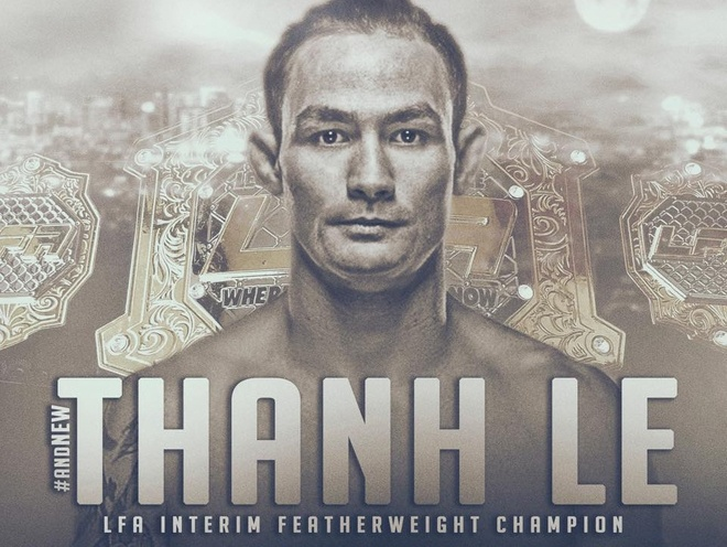 Vo si goc Viet Thanh Le gianh dai vo dich MMA the gioi anh 2
