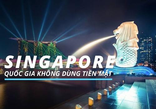 Singapore - quoc gia cua nhung nguoi ghet tieu tien mat hinh anh