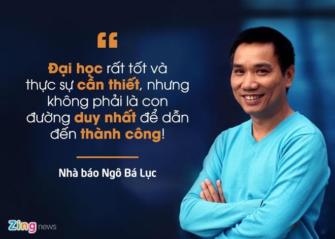 'Dai hoc khong phai con duong duy nhat toi thanh cong' hinh anh 1