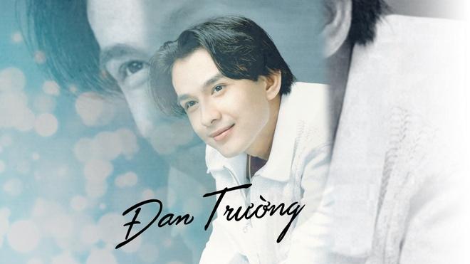 Dan Truong: Chang trai nam ay da ve nen tuoi thanh xuan cua the he 8X hinh anh