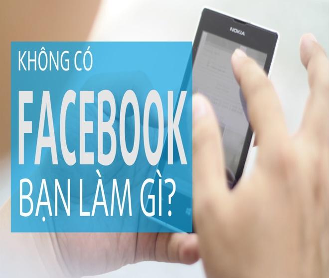 Khong co facebook ban lam gi hinh anh